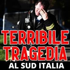 Tragedia al sud-Italia