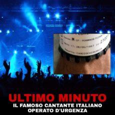 Cantante italiano operato d'urgenza