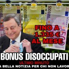 1335 euro al mese per i disoccupati